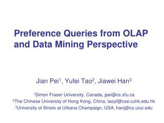 Preference Queries from OLAP and Data Mining Perspective
