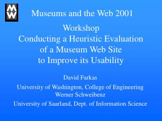 Workshop Conducting a Heuristic Evaluation of a Museum Web Site  to Improve its Usability