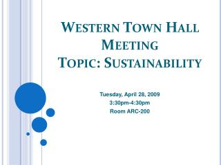 Western Town Hall Meeting Topic: Sustainability