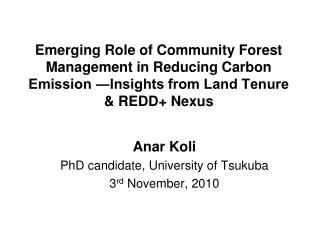 Emerging Role of Community Forest Management in Reducing Carbon Emission Insights from Land Tenure  REDD Nexus