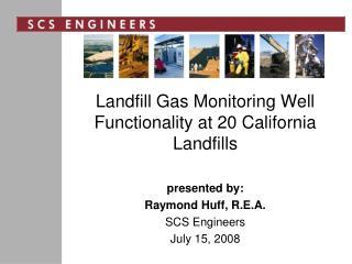 Landfill Gas Monitoring Well Functionality at 20 California Landfills