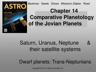 Chapter 14          Comparative Planetology of the Jovian Planets   Saturn, Uranus, Neptune   their satellite systems  D