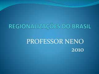 REGIONALIZA  ES DO BRASIL
