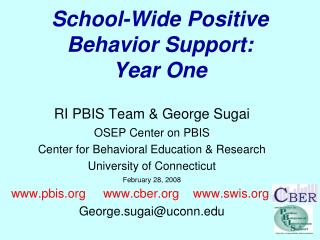 School-Wide Positive Behavior Support: Year One