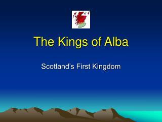 The Kings of Alba