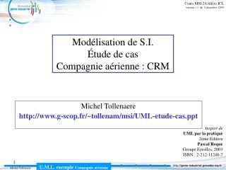 Mod lisation de S.I.  tude de cas Compagnie a rienne : CRM