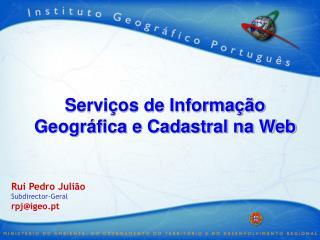 Servi os de Informa  o Geogr fica e Cadastral na Web