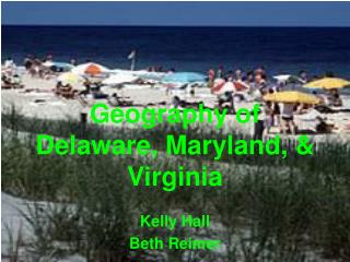 Geography of Delaware, Maryland,  Virginia