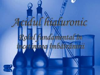 Acidul hialuronic