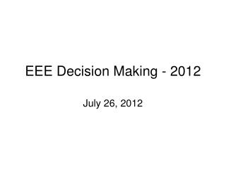 EEE Decision Making - 2012