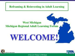 West Michigan  Michigan Regional Adult Learning Forum