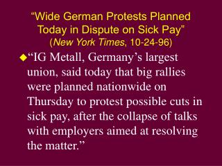 Wide German Protests Planned Today in Dispute on Sick Pay  New York Times, 10-24-96