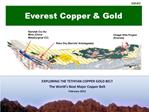 EXPLORING THE TETHYAN COPPER GOLD BELT  The World s Next Major Copper Belt February 2012