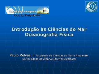 Introdu  o  s Ci ncias do Mar Oceanografia F sica