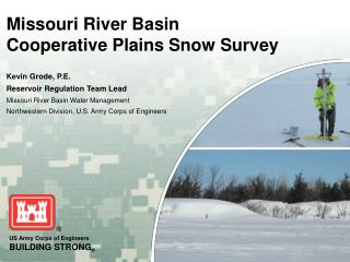 Missouri River Basin Cooperative Plains Snow Survey