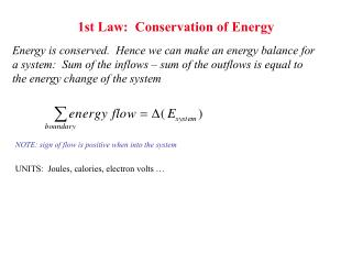 1st Law:  Conservation of Energy