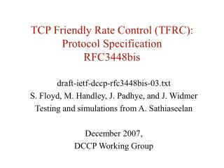 TCP Friendly Rate Control TFRC: Protocol Specification RFC3448bis