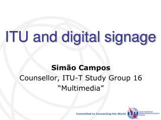 ITU and digital signage