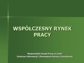 WSP LCZESNY RYNEK PRACY