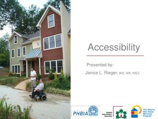 Issues  defining accessibility  changing market  education and training  implementation   new initiatives  power to chan