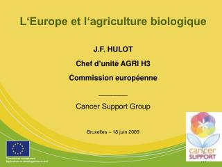 L Europe et l agriculture biologique
