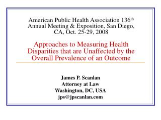 American Public Health Association 136th Annual Meeting  Exposition, San Diego, CA, Oct. 25-29, 2008   Approaches to Mea