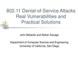 802.11 Denial-of-Service Attacks Real Vulnerabilities and  Practical Solutions