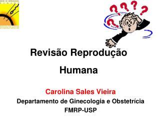 Revis o Reprodu  o Humana