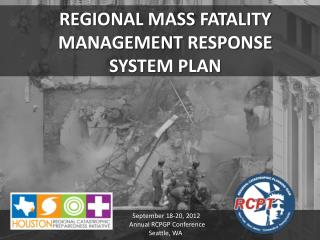 REGIONAL MASS FATALITY MANAGEMENT RESPONSE SYSTEM PLAN