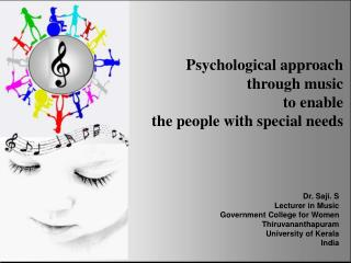 Psychological approach through music to enable the people with special needs