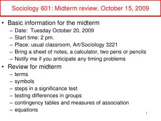 Sociology 601: Midterm review, October 15, 2009