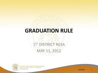 GRADUATION RULE