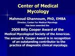 Center of Medical Mycology