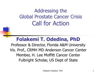 Addressing the  Global Prostate Cancer Crisis Call for Action
