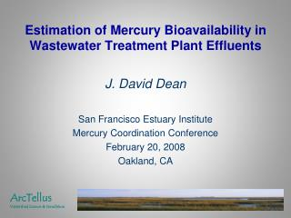 Estimation of Mercury Bioavailability in Wastewater Treatment Plant Effluents