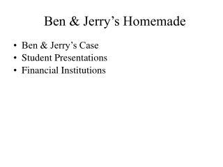 Ben  Jerry s Homemade