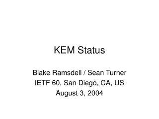 KEM Status