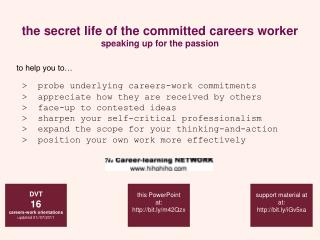 The secret life of the committed careers worker speaking up for the passion