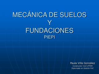 MEC NICA DE SUELOS Y  FUNDACIONES PIEPI