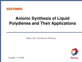 Anionic Synthesis of Liquid Polydienes and Their Applications