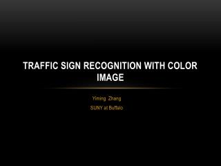 Traffic sign recognition with color image