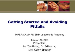 Getting Started and Avoiding Pitfalls
