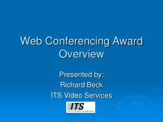 Web Conferencing Award Overview