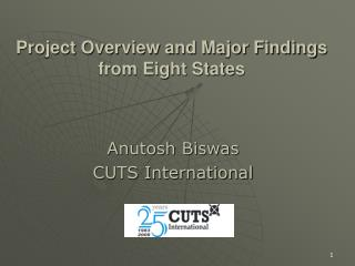 Project Overview and Major Findings from Eight States