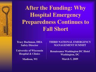 After the Funding: Why Hospital Emergency Preparedness Continues to Fall Short