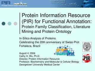 Protein Information Resource PIR for Functional Annotation: Protein Family Classification, Literature Mining and Protein