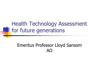 Health Technology Assessment for future generations