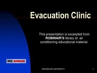Evacuation Clinic