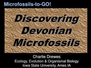 Discovering Devonian  Microfossils