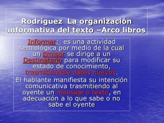 Rodr guez  La organizaci n informativa del texto  Arco libros